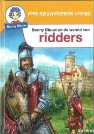 En de wereld van ridders Benny Blauw, Stubenrauch, Petra, Hardcover