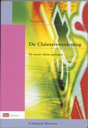 De Claimsverordening de eerste claims gewogen, Appelhof, Theo, Paperback