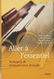 Aller a l'essentiel Techniques de communication française, L. Coremans, onb.uitv.
