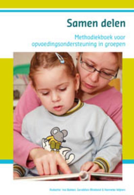 Samen delen methodiekboek voor opvoedingsondersteuning in groepen, BAKKER, I., Paperback