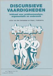 Discursieve vaardigheden leidraad voor probleemanalyse, argumentatie en onderzoek, Bersselaar, Victor van den, Paperback