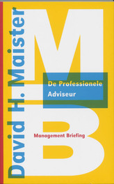 De professionele adviseur Management briefings, D.H. Maister, Paperback