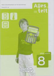 Alles telt: Reken-wiskundemethode voor het basisonderwijs: Plusschrift 8 Fundamentaal, communicatie/educatie, Paperback