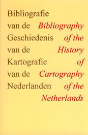 Bibliografie van de geschiedenis van de kartografie van de Nederlanden * Biblioraphy of the history of cartography of the Nether KROGT, P.C.J. VAN DER, Paperback