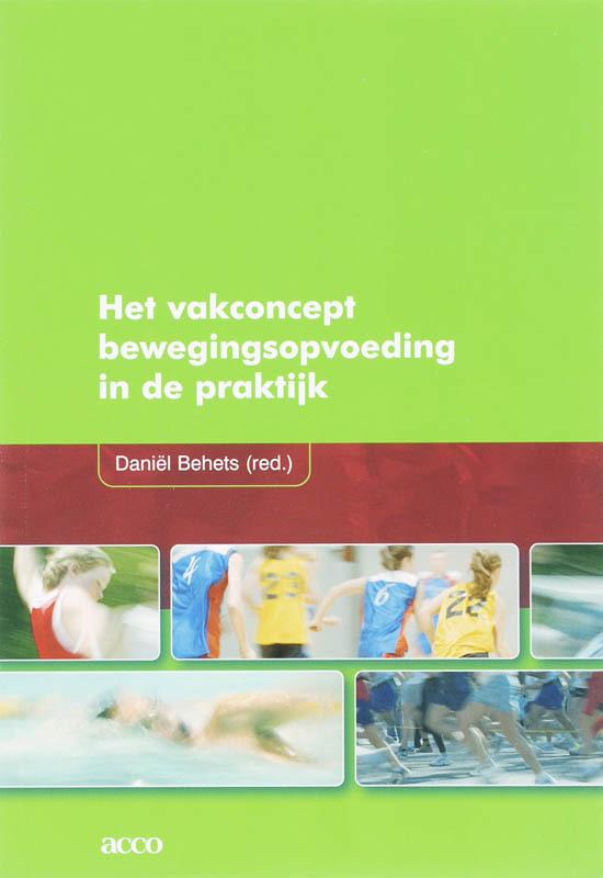 Het vakconcept bewegingsopvoeding in de praktijk NON-BOOKS, BEHETS, DANIEL, onb.uitv.