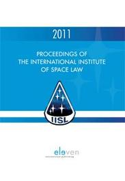 Proceedings of the international institute of space law  2011 Proceedings of the International Institute of Space Law, Jorgenson, Hardcover