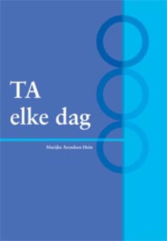 TA elke dag Marijke Arendsen Hein, Paperback