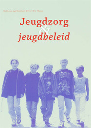 Jeugdzorg en jeugdbeleid MONTFOORT VAN, Paperback