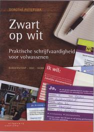 Zwart op wit praktische schrijfvaardigheid voor volwassenen, Pietersma, D., Paperback