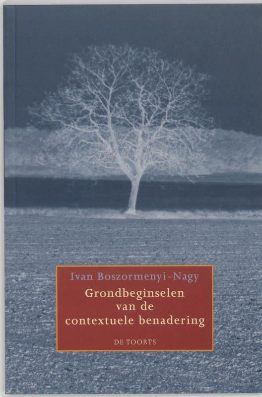 Grondbeginselen van de contextuele benadering Böszörményi-Nagy, Iván, Paperback