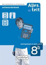 Alles telt: 8b: Antwoordenboek Leerlingenboek + Werkschrift, Els van Bosch-Ploegh, Paperback