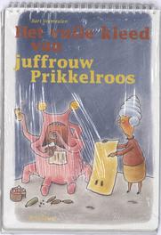 Het vuile kleed van juffrouw Prikkelroos poster set 16 ex. Vermeulen, Bart, Losbladig
