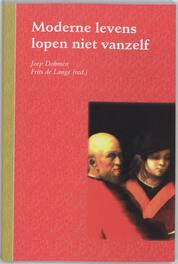 Moderne levens lopen niet vanzelf Dohmen, J., Paperback
