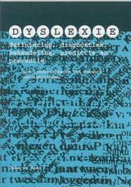 Dyslexie: definiering, diagnostiek, behandeling, predictie en preventie een inventarisatie van recente ontwikkelingen, De Boer, Joke, Paperback