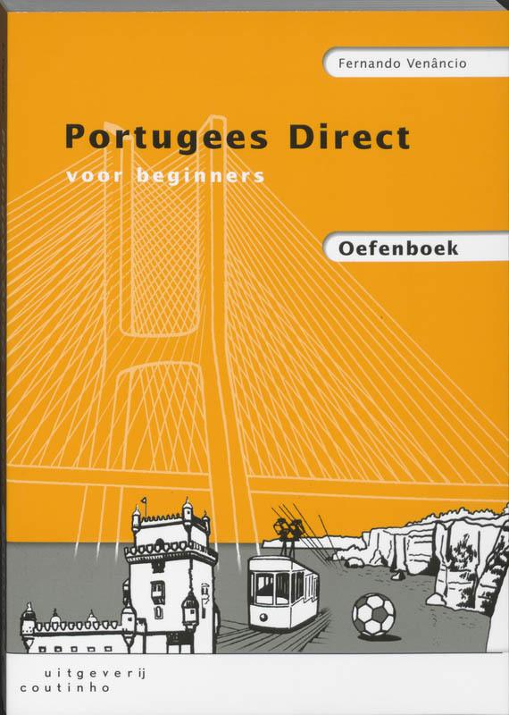 Portugees Direct voor beginners: Oefenboek F. Venancio, Paperback