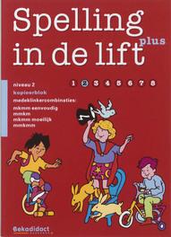 Spelling In De Lift Plus, groep 3 - Kopieerblok 2 Paperback