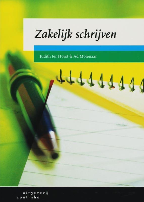 Zakelijk schrijven Horst, J. ter, Paperback
