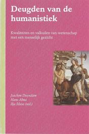 Deugden van de humanistiek kwaliteiten en valkuilen van wetenschap met een menselijk gezicht, DUYNDAM, JOACHIM '', Paperback