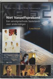 Niet vanzelfsprekend: Leerboek een vervolgmethode Nederlands voor anderstaligen, H. van Loo, Paperback