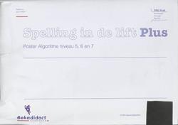 Spelling in de lift Plus Niveau 5, 6 en 7 Poster algoritme