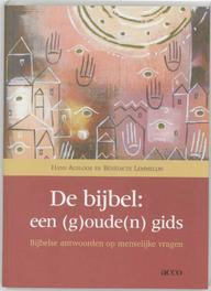De bijbel: een (g)oude(n) gids bijbelse antwoorden op menselijke vragen, Ausloos, Hans, onb.uitv.