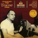 CRACKING THE COSIMO CODE * 60S NEW ORLEANS R&B AND SOUL *