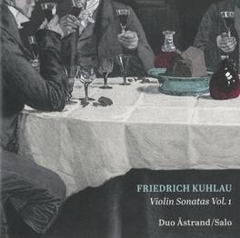 VIOLIN SONATAS VOL.1 DUO ASTRAND F. KUHLAU, CD