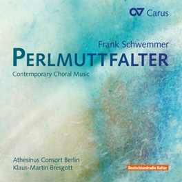 PERLMUTTFALTER ATHESINUS CONSORT BERLIN/KLAUS-MARTIN BRESGOTT F. SCHWEMMER, CD