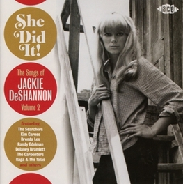 SHE DID IT! * THE SONGS OF JACKIE DESHANNON VOLUME 2 * JACKIE DESHANNON, CD