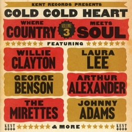 COLD COLD HEART * WHERE COUNTRY MEETS SOUL VOLUME 3 * V/A, CD