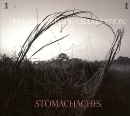 STOMACHACHES /W FRANK IERO OF MY CHEMICAL ROMANCE FRNKIERO & THE CELLABRATION, CD