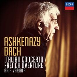 ITALIAN CONCERTO/FRENCH O VLADIMIR ASHKENAZY J.S. BACH, CD