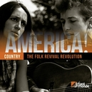 AMERICA! 10-COUNTRY 3 KINCAID/GUTHRIE/SEEGER/BELAFONTE/DYLAN/+