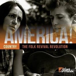 AMERICA! 10-COUNTRY 3 KINCAID/GUTHRIE/SEEGER/BELAFONTE/DYLAN/+ V/A, CD