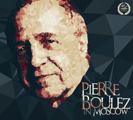 IN MOSCOW MOSCOW CONSERV.S.O. PIERRE BOULEZ, CD