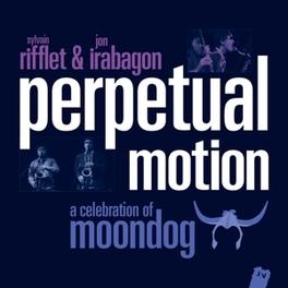 PERPETUAL MOTION -CD+DVD- CD + DVD/RIFFLET, SYLVAIN/IRABAGON RIFFLET/IRABAGON, CD