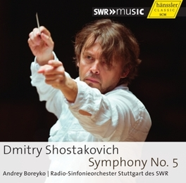 SYMPHONY NO.5 RSO STUTTGART DES SWR/A.BOREYKO D. SHOSTAKOVICH, CD