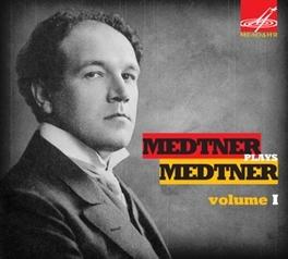 MEDTNER PLAYS MEDTNER 1 NIKOLAI MEDTNER N. MEDTNER, CD