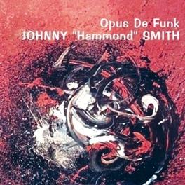 OPUS DE FUNK SMITH, JOHNNY -HAMMOND-, CD