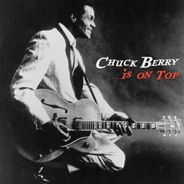 IS ON TOP -LP+CD- CHUCK BERRY, LP
