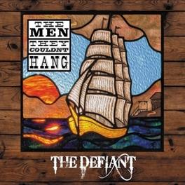 DEFIANT MEN THEY COULDN'T HANG, Vinyl LP