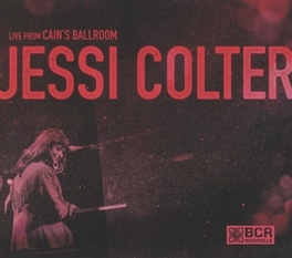 LIVE FROM CAIN'S BALLROOM RECORDED SEPTEMBER 19TH, 2013 JESSI COLTER, CD