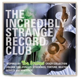 INCREDIBLY STRANGE.. .. RECORD CLUB V/A, CD