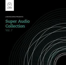 LINN SUPER AUDIO.. -SACD- .. COLLECTION 7 V/A, CD