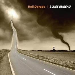 HELL DORADO BLUES BUREAU, CD