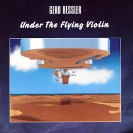 UNDER THE FLYING VIOLIN - GERMAN NEW AGE - GERD BESSLER, CD