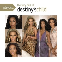PLAYLIST: VERY BEST OF DESTINY'S CHILD, CD