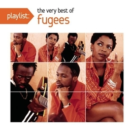 PLAYLIST: VERY BEST OF FUGEES, CD