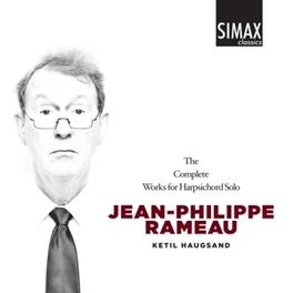 COMPLETE WORKS FOR HARPSI KETIL HAUGSAND J.P. RAMEAU, CD