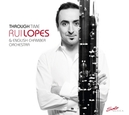 THROUGH TIMES ENGLISH CHAMBER ORCHESTRA/RUI LOPES